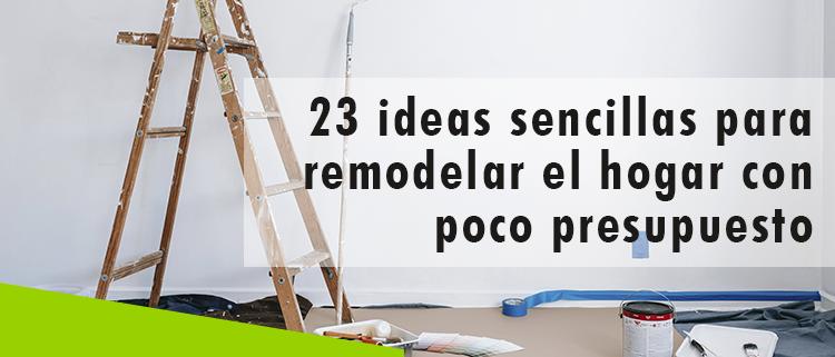 Erisa-23 ideas sencillas para remodelar el hogar con poco presupuesto-Banner