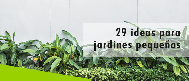 Erisa-29 ideas para jardines pequeños-Banner