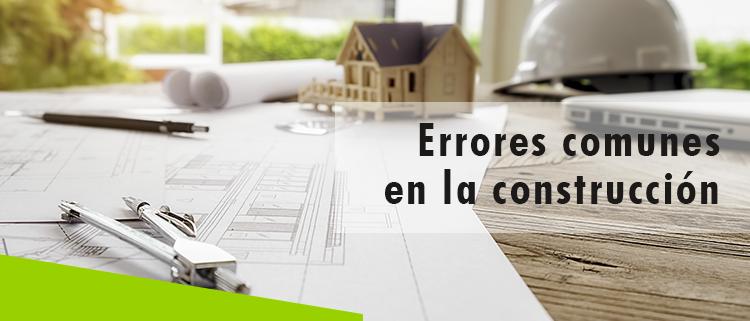 Erisa-Errores comunes en la construcción-Banner