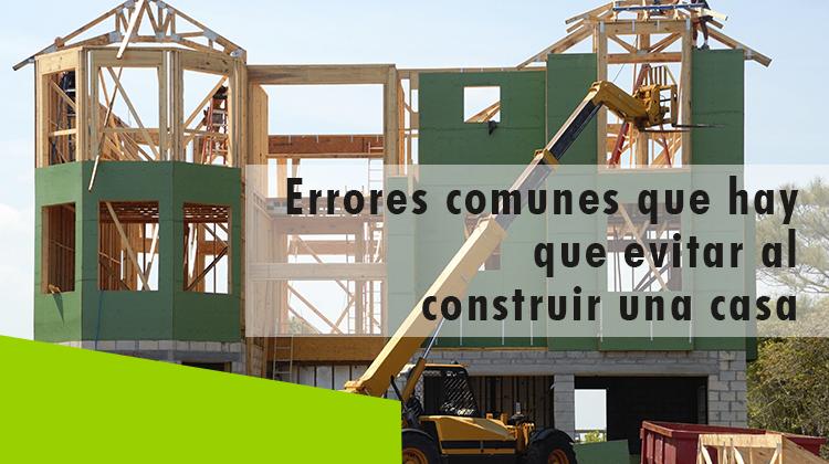 Erisa-Errores comunes que hay que evitar al construir una casa-Banner
