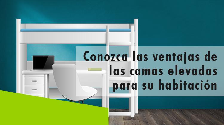 Erisa-Conozca las ventajas de las camas elevadas para su habitación-Banner