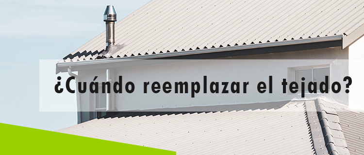 Erisa-¿Cuándo reemplazar el tejado?