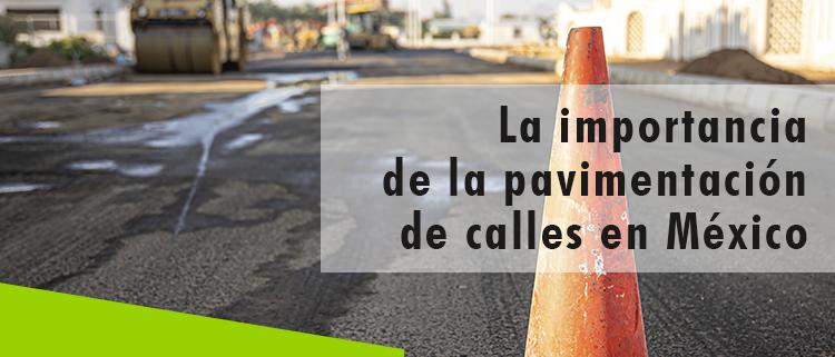 Erisa-La importancia de la pavimentación de calles en México
