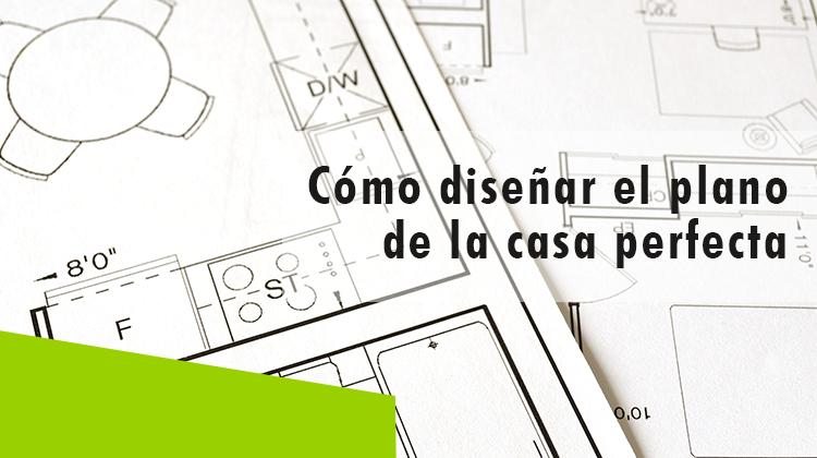 Erisa-Cómo diseñar el plano de la casa perfecta-Banner