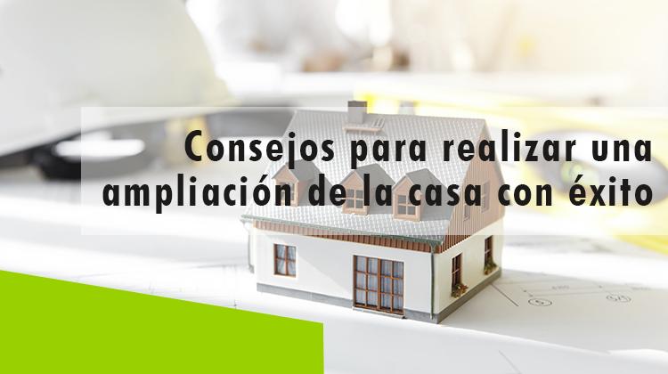 Erisa-Consejos para realizar una ampliación de la casa con éxito-Banner